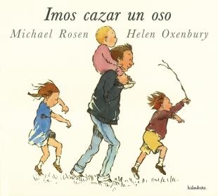 """""""Imos cazar un oso"""", de Michael Rosen e Helen Oxenbury (Kalandraka)."""