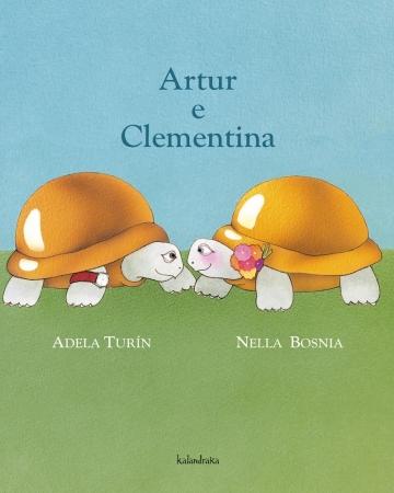 """Artur e Clementina"", de Adela Turín e Nella Bosnia."