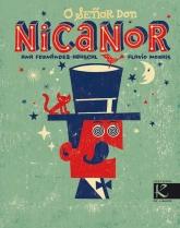 """""""O señor Don Nicanor"""" de Ana Fernández-Abascal e Flavio Morais (Faktoría K)."""