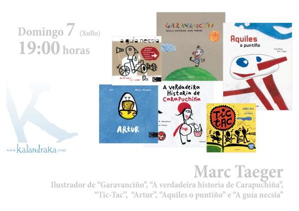 Marc Taeger asinará exemplares dos seus libros este sábado a partir das 19:00h.