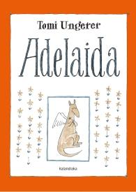 """""""Adelaida"""", de Tomi Ungerer (Kalandraka)."""