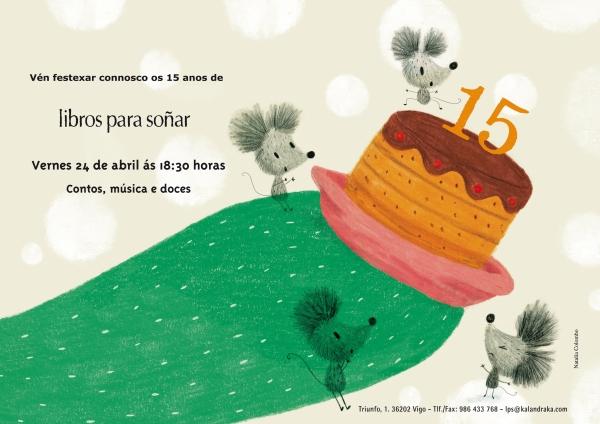 Festa do 15º aniversario de LIBROS PARA SOÑAR.