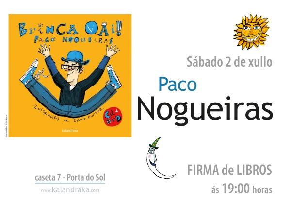 "Paco Nogueiras asinará ""Brinca vai!"""