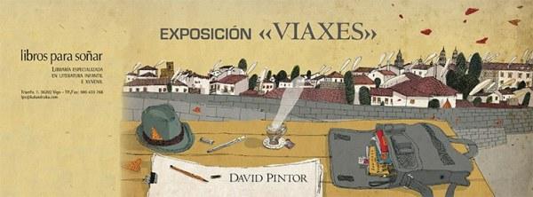 """""""Viaxes"""", exposición de David Pintor en Libros para soñar (Vigo)"""