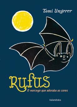 """Rufus"", de Tomi Ungerer (Kalandraka)"