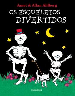 """""""Os esqueletos divertidos"""" (Kalandraka)"""