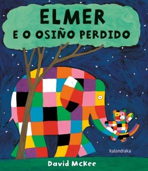 """Elmer e o osiño perdido"", de David McKee, traducido por Oli"