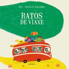 """""""Ratos de viaxe"""", de Oli e Natalia Colombo (Kalandraka)"""
