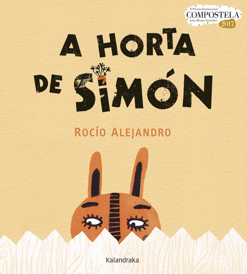 """""""A horta de Simón"""", de Rocío Alejandro (Kalandraka)"""
